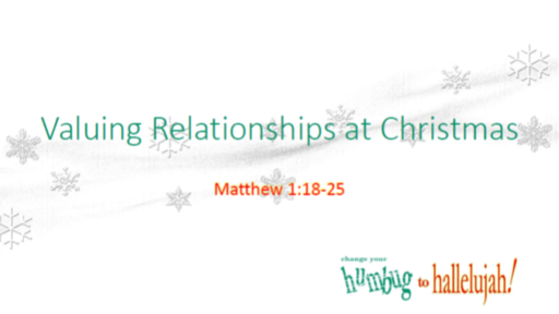 Valuing Relationships at Christmas