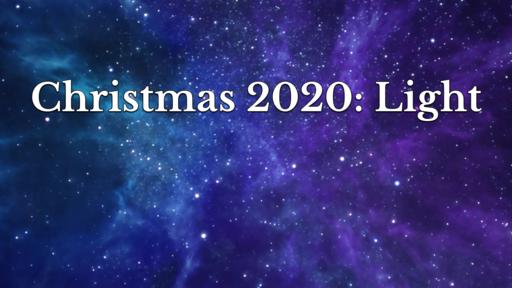 Christmas 2020: Light