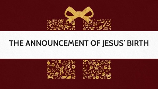 The Announcement of Jesus' Birth