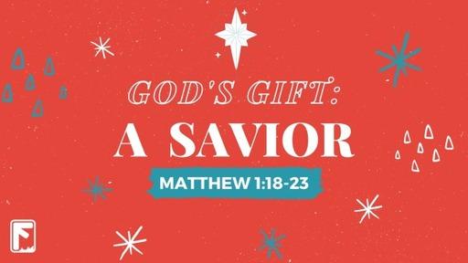 God's Gift: A Savior