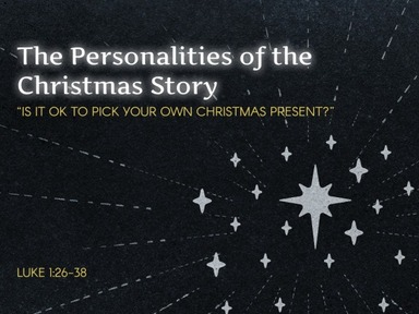 Personalities of the Christmas Story