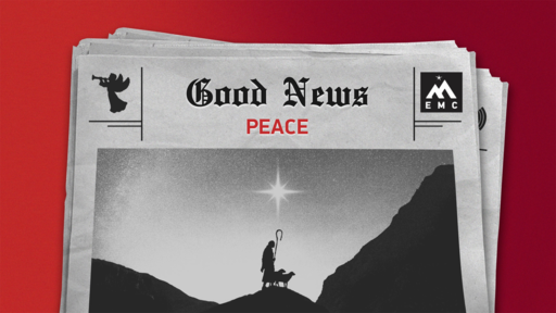 GOOD NEWS: PEACE