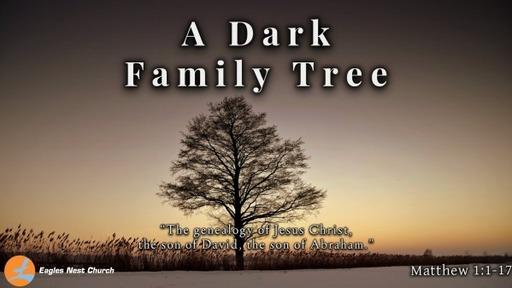 A Dark Family Tree