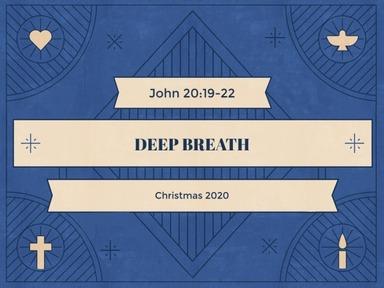 Christmas 2020 - Deep Breath