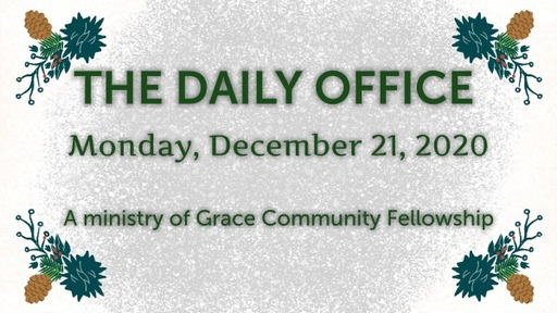 Daily Office -December 21, 2020