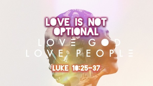 Love Is Not Optional