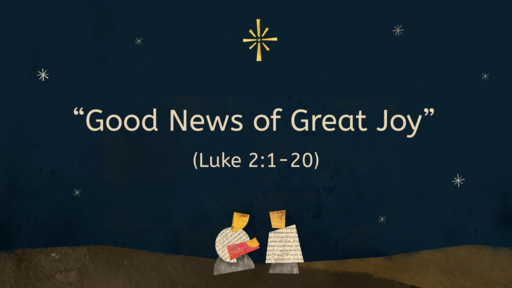 """Good News of Great Joy"""
