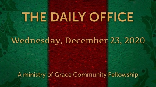 Daily Office - December 23, 2020