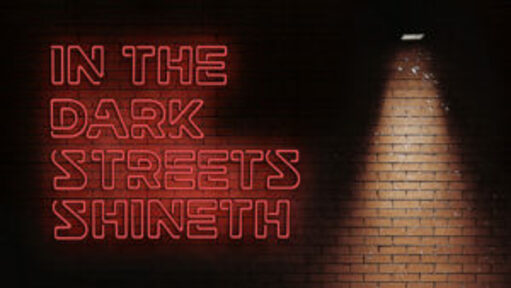 In the Dark Streets Shineth: Advent 2020