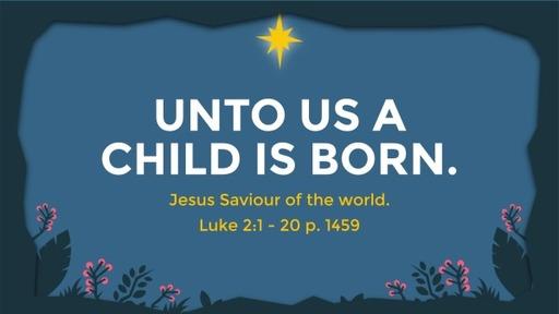 Luke 2:1 - 20