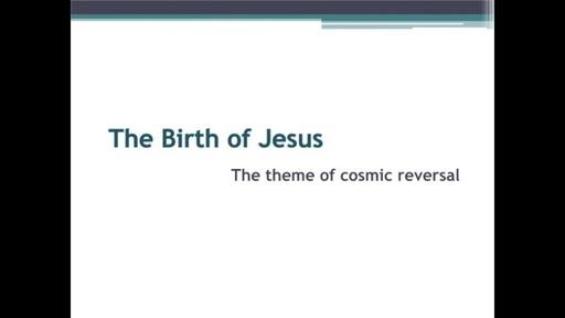 Birth of Jesus-cosmic reversal