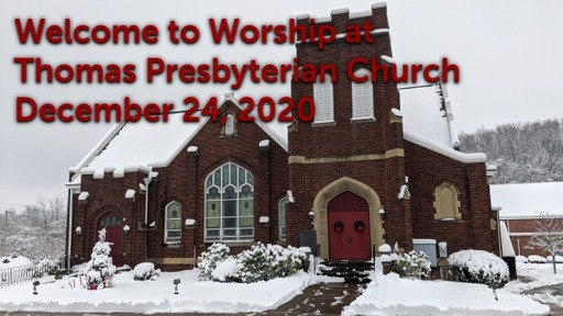 TPC Sunday Worship Service December 24, 2020