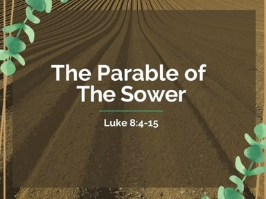 2020-12-27 The Parable of The Sower