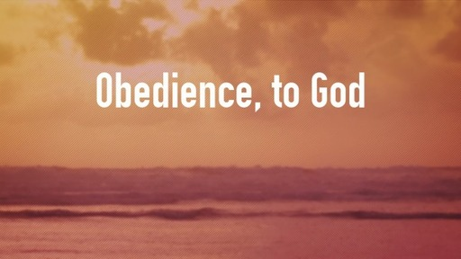 Obedience, to God