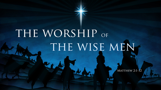The Worship of the Wise Men