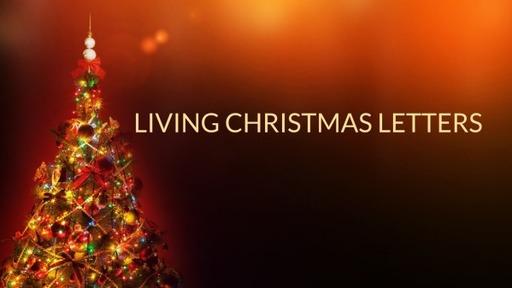 Living Christmas Letters
