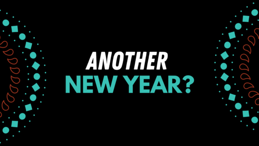 Another New Year?