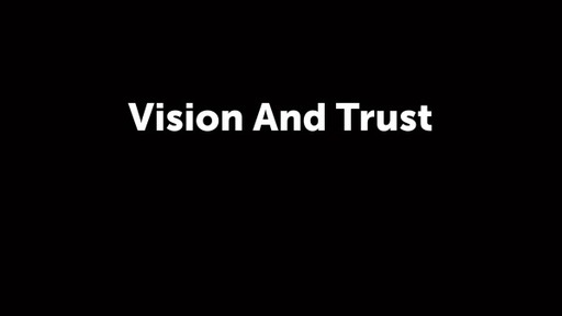 Vision And Trust