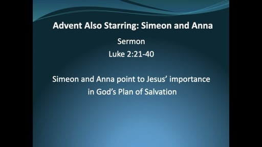 Advent Also Starring  Simeon and Anna
