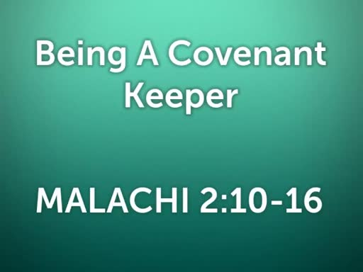Being A Covenant Keeper