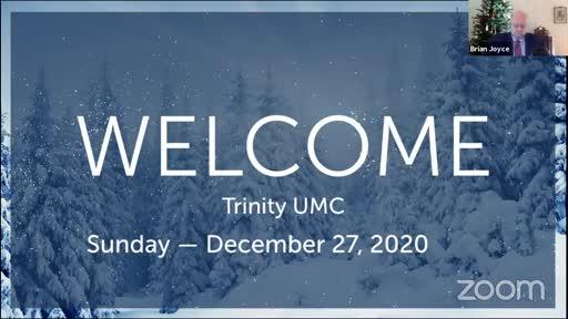 Sunday Worship — Dec. 27, 2020