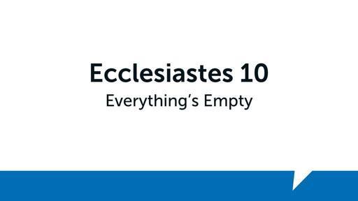 Ecclesiastes 10