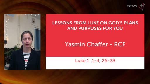6th December 2020 - Communion - Yasmin Chaffer - Lessons from Luke