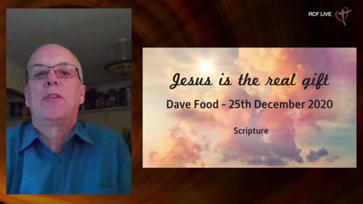 25th December 2020 - Christmas Day Celebration - Dave Food - Jesus the Real Gift