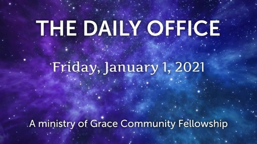 Daily Office - January 1, 2021