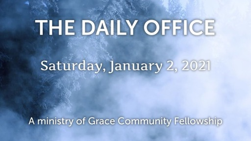 Daily Office -January 2, 2021