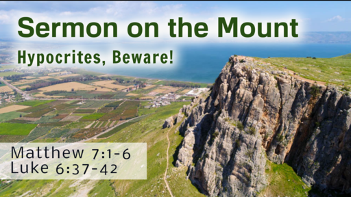 2020-12-13 PM (TM) - Life of Christ: #69 - Sermon on the Mount: Hypocrites, Beware!