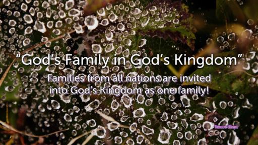 God's Family and God's Kingdom
