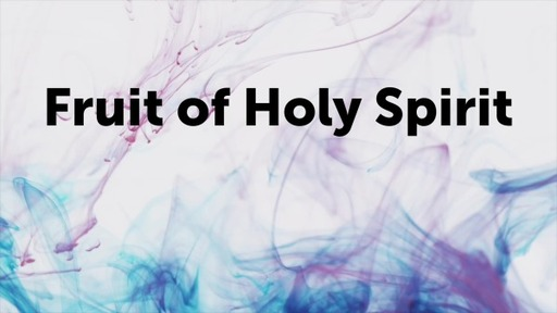 Fruit of Holy Spirit