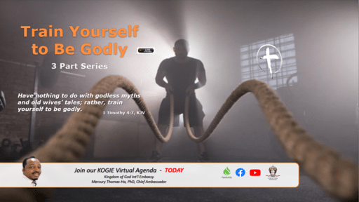 "TRAIN YOURSELF 2B GODLY, ""Principles For Training "" (Part I) by Mercury Thomas-Ha, PhD  