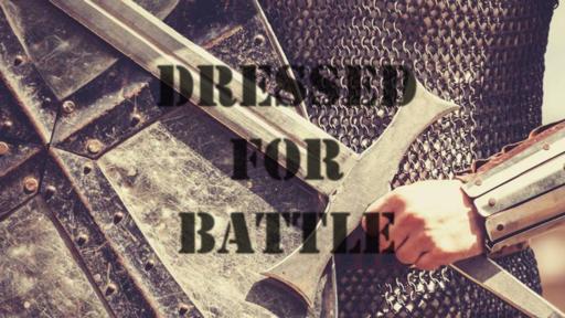 Dressed for Battle