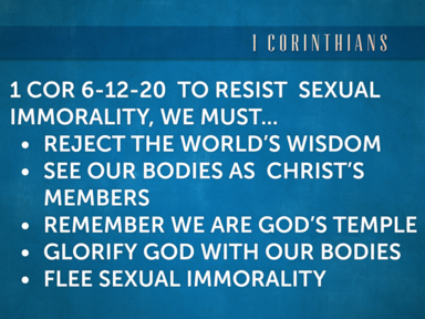 1 Corinthians 6:12-20 Flee Sexual Imorality