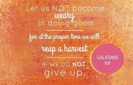 Be Not Weary