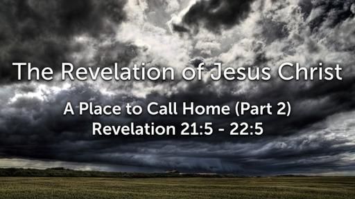 Sunday, January 3, 2021 - PM - Finally Home - (Part 2) - Revelation 21:1-8