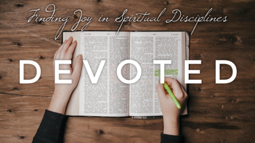 Devoted (Week 1) - Starting for Scripture