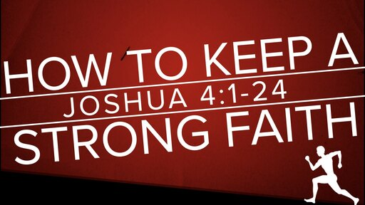 How To Keep A Strong Faith