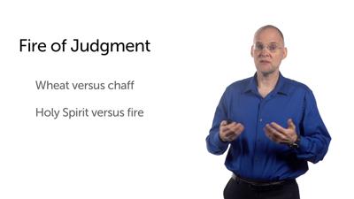 Baptism with Fire (Matt 3:10–12)