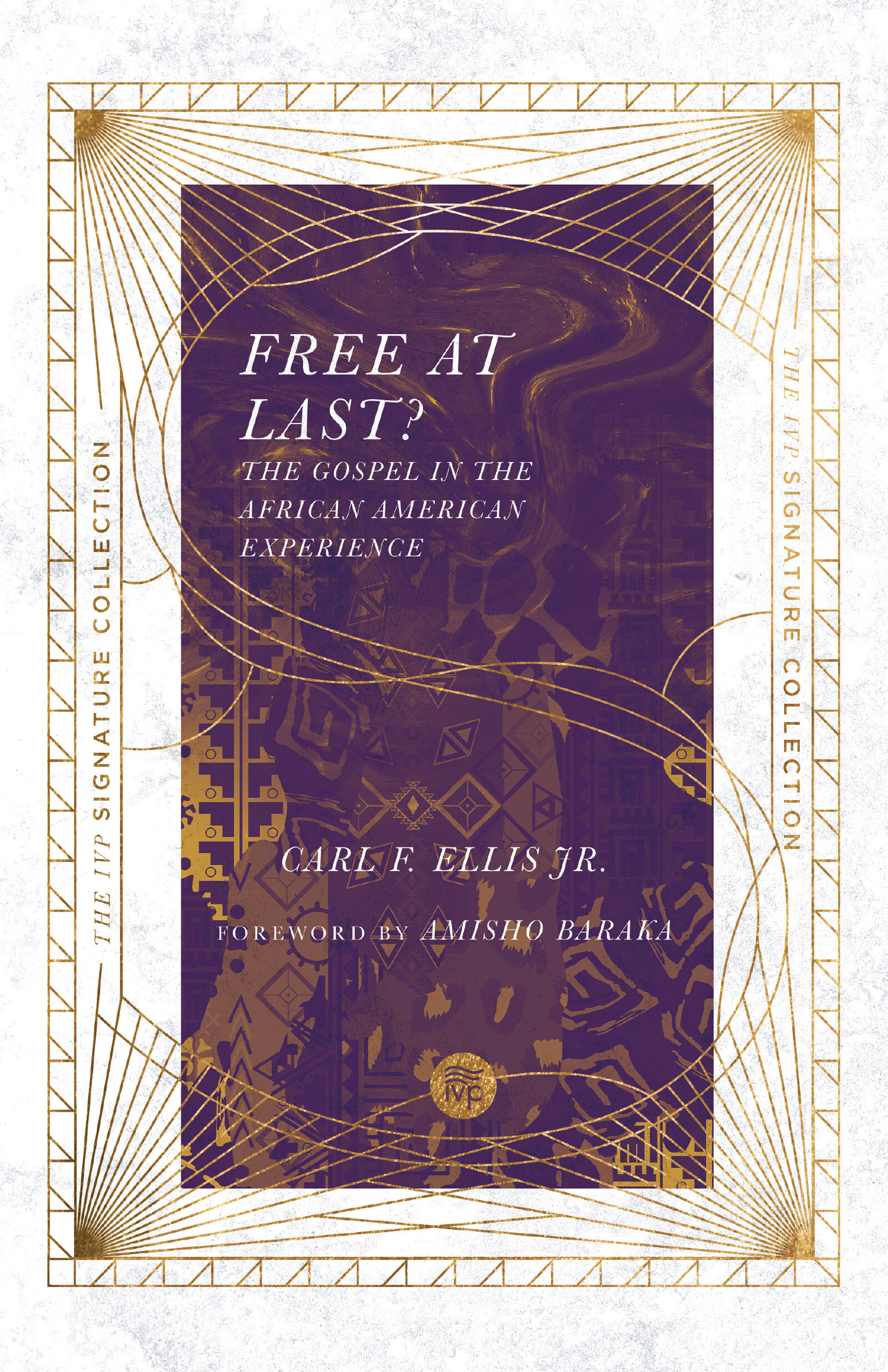Free at Last? The Gospel in the African American Experience