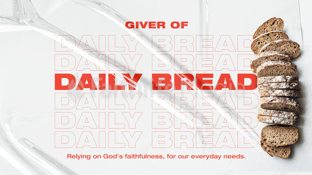 Giver of Daily Bread large preview