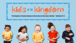 Kids For The Kingdom  PowerPoint image 1