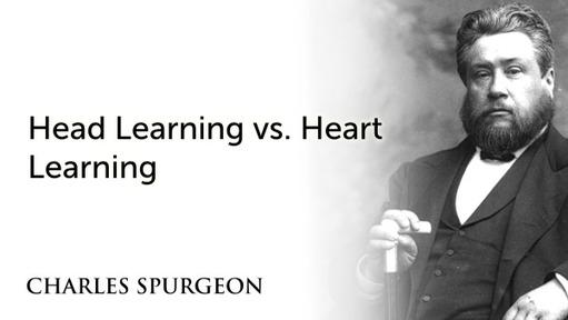 Head Learning vs. Heart Learning