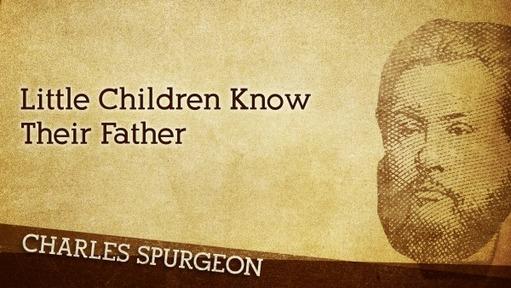Little Children Know Their Father