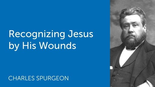 Recognizing Jesus by His Wounds