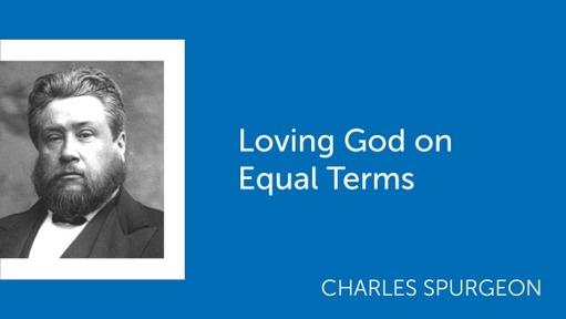Loving God on Equal Terms