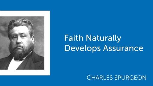 Faith Naturally Develops Assurance