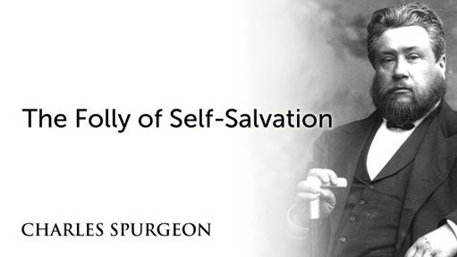 The Folly of Self-Salvation